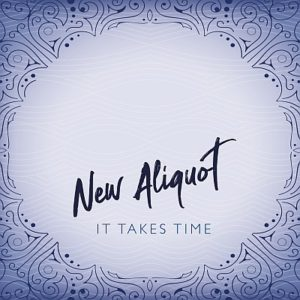 New Aliquot – It Takes Time (2019)